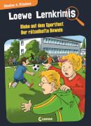 Loewe Lernkrimis - Diebe auf dem Sportfest / Der rätselhafte Beweis